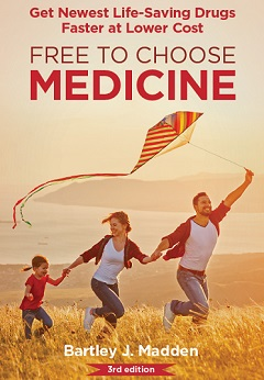 Free to Choose Medicine by Bartley J. Madden