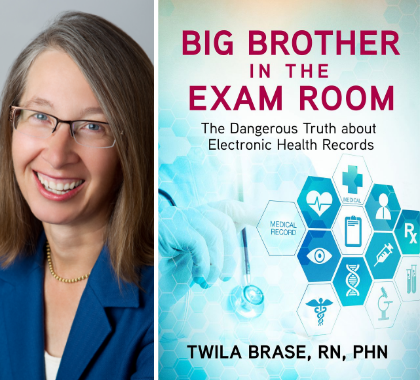 Twila Brase Big Brother in the Exam Room